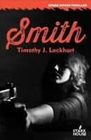 Smith, Paperback by Lockhart, Timothy J., Brand New, Free shipping
