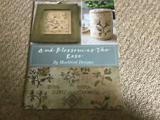 And Blossom As The Rose Cross Stitch Chart By Blackbird Designs