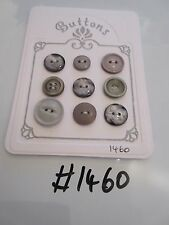 #1460 Lot of 9 Grey Buttons