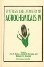 Synthesis and Chemistry of Agrochemicals IV [ACS Symposium Series] [v. 4]