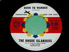 """THE RHODE ISLANDERS """"Born To Wander"""" 45 : Warner Bros 5280 @ 1962 Teen FOLK"""