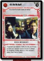 Star Wars Ccg - It's not My Fault / Special Ed