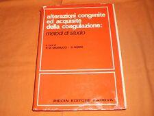 Alterazioni congenite ed acquisite della coagulazione metodi di studio
