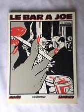 BD - Le Bar a JOE / EO 1981 / MUNOZ & SAMPAYO / CASTERMAN A SUIVRE