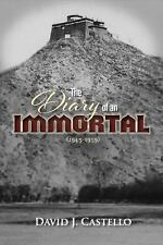 The Diary of an Immortal (1945-1959) by David Castello (2016, Paperback)