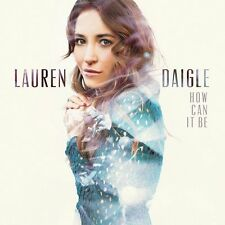LAUREN DAIGLE: How Can It Be + First, Light of the World, Come Alive (Dry Bones)