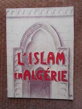 L'ISLAM EN ALGERIE - PUBLIE PAR LE MINISTERE DE L'ARMEE EN 1960