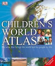 Childrens World Atlas by DK Publishing