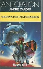 Ordinator-Macchabées. André CAROFF. Anticipation 1327  SF51