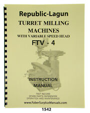 Republic-Lagun FTV-4 Milling Machine Operation, Maintenance, Parts Manual #1542