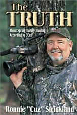 The Truth: About Spring Turkey Hunting According to Cuz