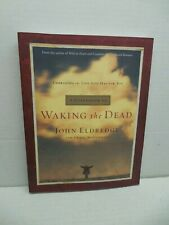 Waking The Dead Book Embracing Life God Eldredge Craig McConnell Spirituality
