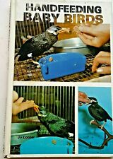 Hand Feeding Baby Birds (1979, hardcover) Tfh Book