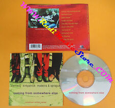 CD KENNEDY KIRKPATRICK MADEIRA & SPRAGUE Coming from..  no lp mc dvd vhs (CS6)