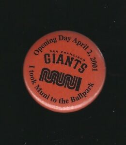 "2001 San Francisco Giants Muni Opening Day 1.25"" Pinback Button"