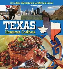 Texas Hometown Cookbook by Sheila Simmons; Kent Whitaker
