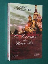 Le roman du Kremlin Vladimir FÉDOROVSKI
