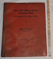 NCR National Cash Register Class 2000 Billing Machine Repair School Book © 1937