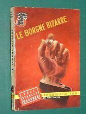 Le borgne bizarre Erle Stanley GARDNER Presses de la cité  272 ed. 1956