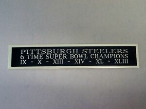 Pittsburgh Steelers 6X Super Bowl Champs Nameplate For A Football Jersey 1.5 X 8