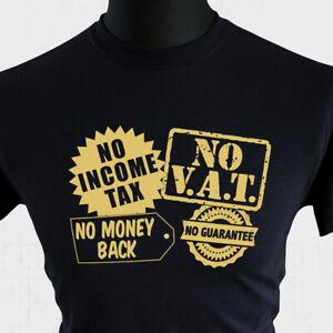 No Income Tax No Vat T Shirt Only Fools And Horse Del Boy Rodney Fun Joke Tee