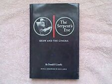 THE SERPENT'S EYE SHAW AND THE CINEMA BY DONALD P. COSTELLO