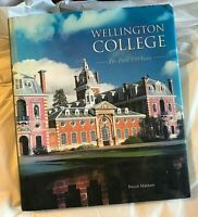 Patrick Mileham WELLINGTON COLLEGE The First 150 Years First Published 2008 UK