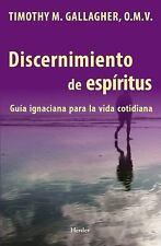 Discernimiento de Los Espiritus: Una Guia Ignaciana Para La Vida Cotidiana (Pape