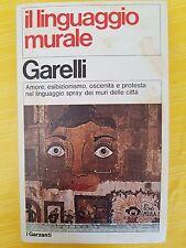 LIBRO CESARE GARELLI - IL LINGUAGGIO RURALE - I GARZANTI 1978