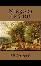 Mirrors of God (1927 Reprint)