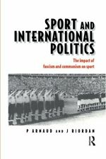 Sport and International Politics : Impact of Fa, Arnaud, Pierre,