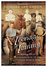 Teenage Tommy by Richard Van Emden (Hardcover edition) Cavalryman World War One