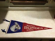 XXX RARE 1916 MEXICAN BORDER SERVICE PENNANT US CALVARY HORSE MEXICAN BORDER WAR