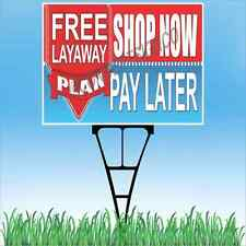 """18""""x24"""" FREE LAYAWAY PLAN SHOP NOW PAY LATER Outdoor Yard Sign & Stake Lawn Sale"""