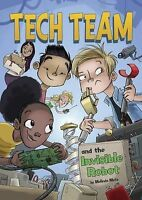 Tech Team and the Invisible Robot by Melinda Metz (Paperback, 2015)