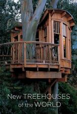 NEW TREEHOUSES OF THE WORLD by Nelson, Pete English Hardcover 2009