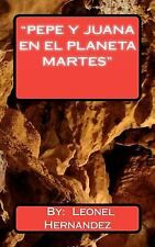 Pepe y juana en el planeta Martes : Vuelo directo y con Escala by leonel...