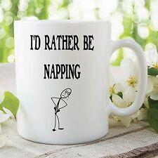 Humor Becher Lustige Neuheit I'D Rather Be Napping Kaffeetasse Arbeit Geschenk