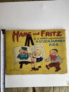 HANS und FRITZ by R.Dirks/Originator-Katzenjammer Comic Book- Kids VINTAGE 1917