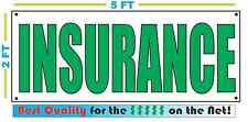 INSURANCE in GREEN Banner Sign 2x5 NEW home auto boat motorcycle rv atv