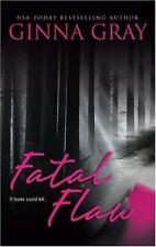 Fatal Flaw Romantic Suspen Mass Market Gray, Ginna