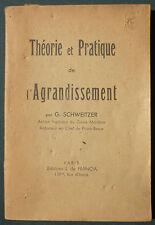 SCHWEITZER - THEORIE ET PRATIQUE DE L'AGRANDISSEMENT - PHOTOGRAPHIE