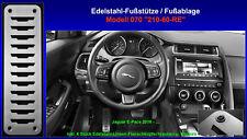 Fußstütze Fußablage Pedal Jaguar E-Pace P250 P300 AWD 2016 2017 2018 Edelstahl