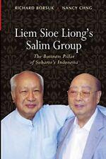 Liem Sioe Liong's Salim Group: The Business Pil, Borsuk, Richard,,