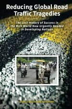 Reducing Global Road Traffic Tragedies: The Los, Balcar, Gerald,,