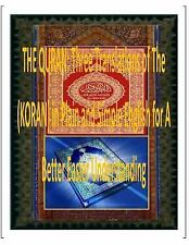 The QURAN: Three Translations of the (KORAN) in Plain and Simple English for...
