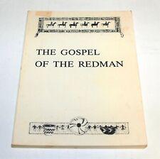 BSA - OA BOOK…THE GOSPEL OF THE REDMAN…BY ERNEST THOMPSON SETON - 1966