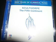 Sculthorpe: The Fifth Continent (1000 Years Of Classical Music, Vol 95) CD – New