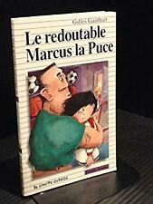 Redoutable Marcus la Puce by Gauthier, Gilles-ExLibrary