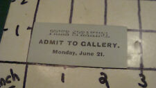 Vintage Original - 1800's Ticket -- PRIZE SPEAKING - admit to gallery june 21